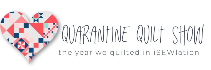 Quarantine Quilt Show